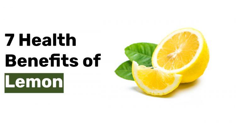 7 Health Benefits of Lemon