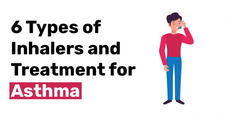 6 types of inhalers and treatments for asthma