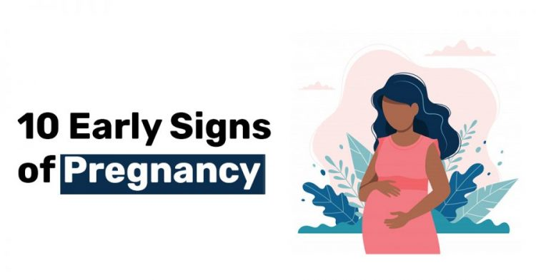 10 Early Signs of Pregnancy