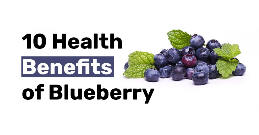 10 Health Benefits of Blueberry