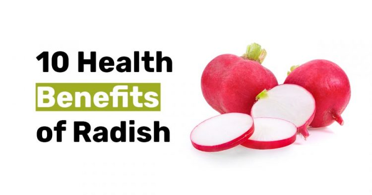 10 Health Benefits of Radish
