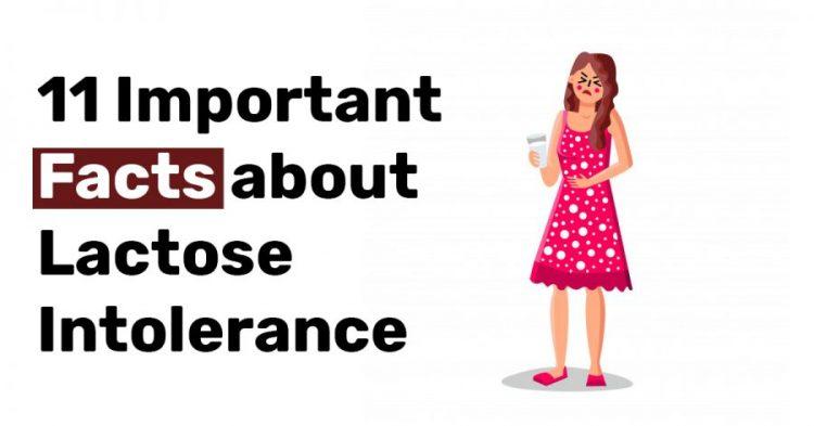 11 Important Facts about Lactose Intolerance