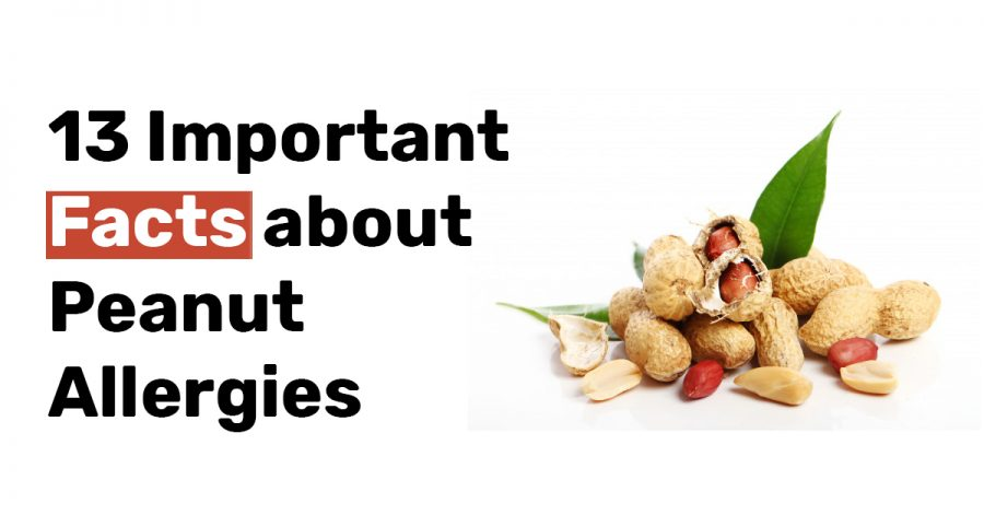 13 Important Facts about Peanut Allergies