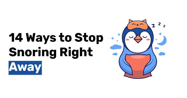 14 Ways to Stop Snoring Right Away