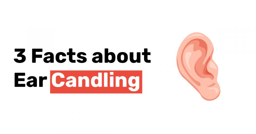 3 Facts about Ear Candling 1