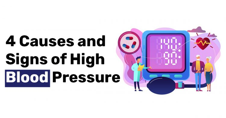 4 Causes and Signs of High Blood Pressure