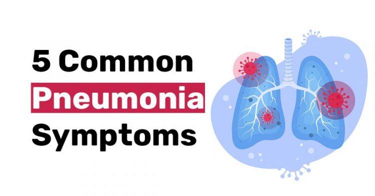 5 Common Pneumonia Symptoms