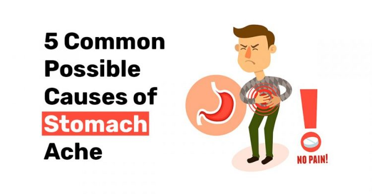 5 Common Possible Causes of Stomach Ache1
