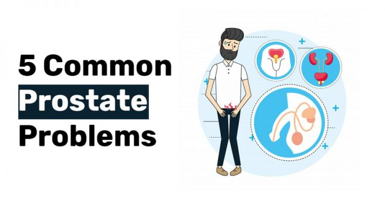 5 Common Prostate Problems
