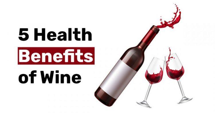5 Health Benefits of Wine