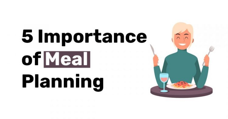 5 Importance of meal planning