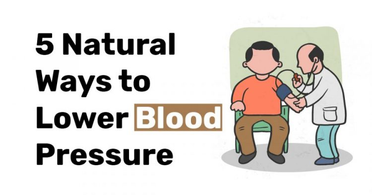 5 Natural ways to lower blood pressure