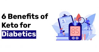 6 Benefits of Keto for Diabetics