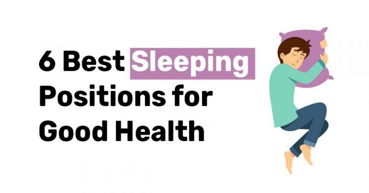 6 Best Sleeping Positions for Good Health