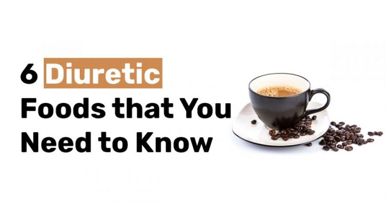 6 Diuretic Foods that You Need to Know