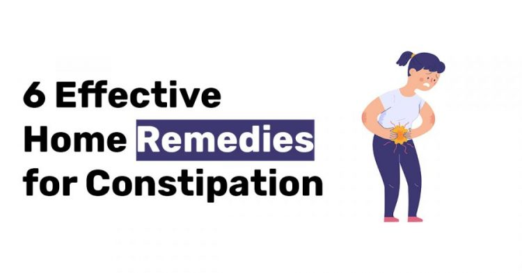 6 Effective Home Remedies for Constipation