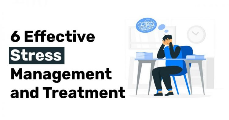 6 Effective Stress Management and Treatment
