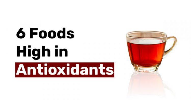 6 Foods High in Antioxidants