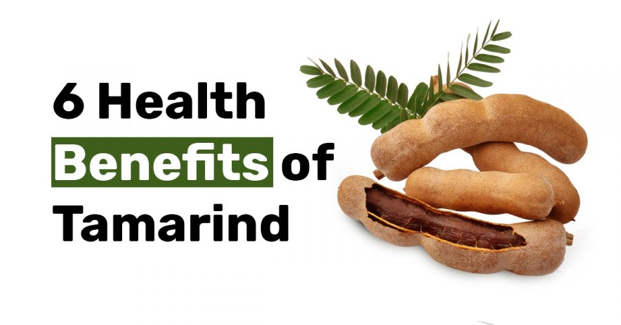 6 Health Benefits of Tamarind