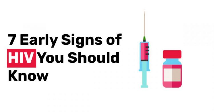 7 Early Signs of HIV You Should Know