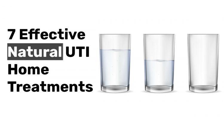 7 Effective Natural UTI Home Treatments