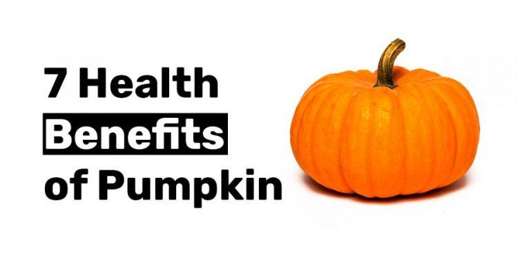 7 Health Benefits of Pumpkin