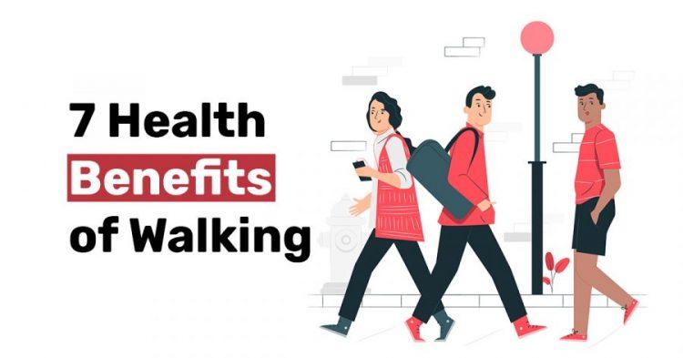 7 Health Benefits of Walking