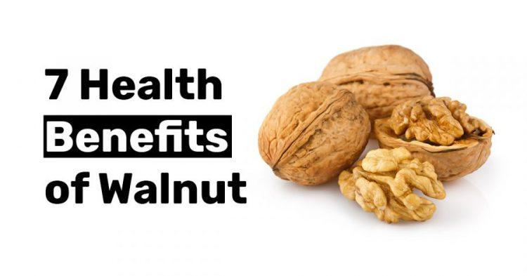 7 Health Benefits of Walnut