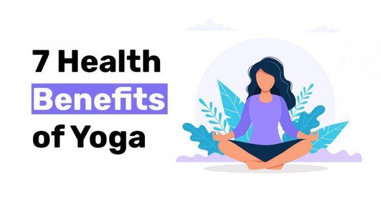 7 Health Benefits of Yoga