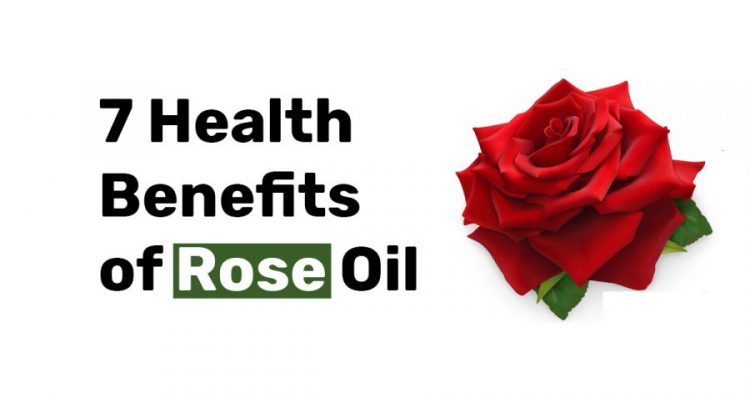 7 Health Benefits of rose oil