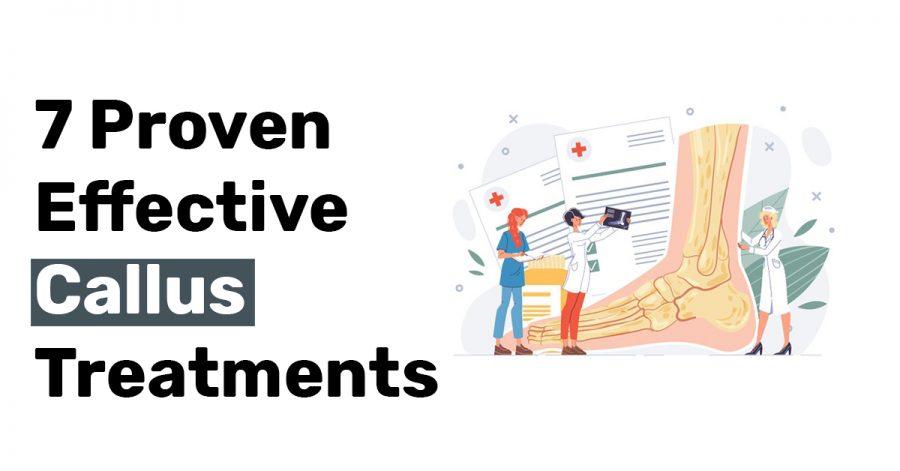 7 Proven Effective Callus Treatments