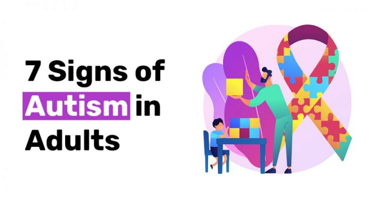 7 Signs of Autism in Adults