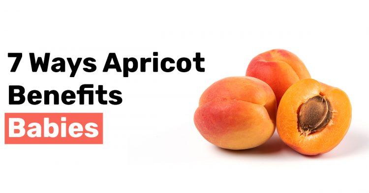 7 Ways Apricot Benefits Babies
