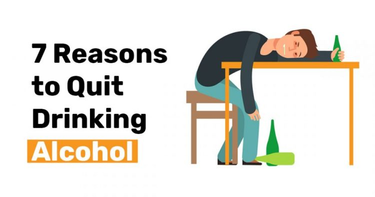 7 reasons to quit drinking alcohol
