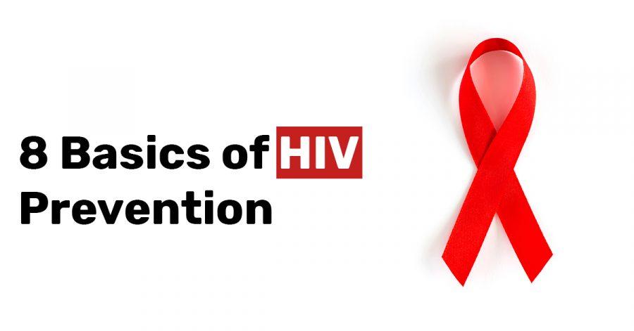 8 Basics of HIV Prevention