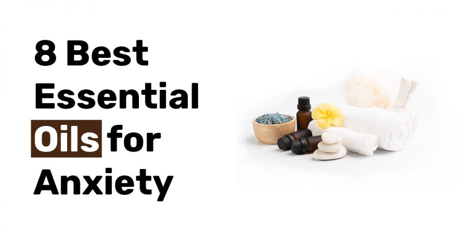8 Best Essential Oils for