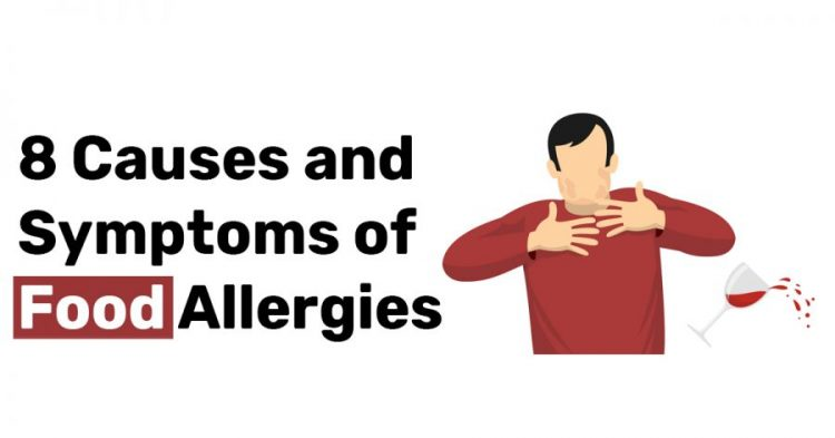8 Causes and Symptoms of Food Allergies 1