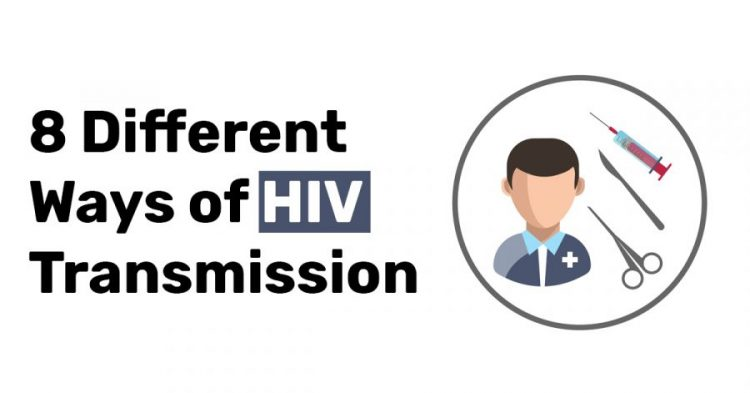 8 Different Ways of HIV Transmission