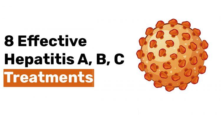 8 Effective Hepatitis A B C Treatments