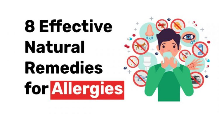 8 Effective Natural Remedies for allergies