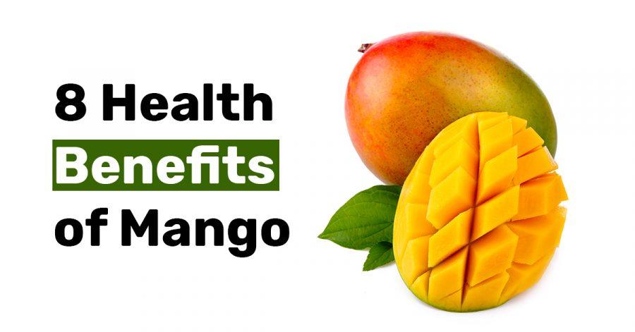 8 Health Benefits of Mango