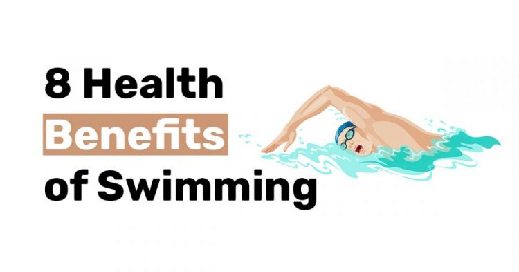 8 Health Benefits of Swimming