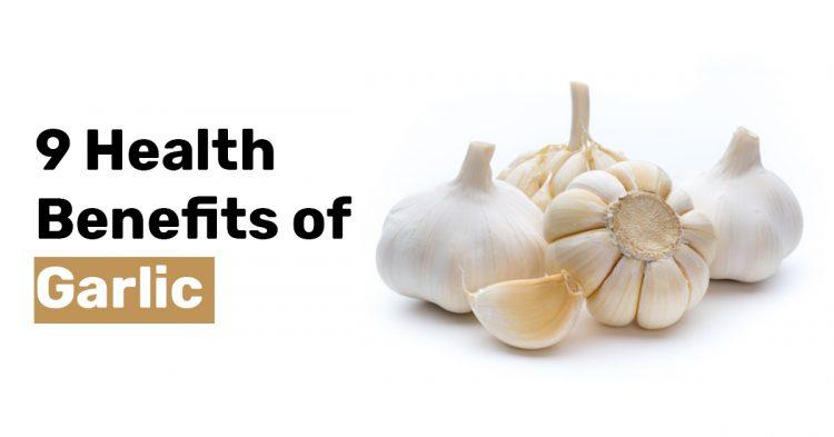 9 Health Benefits of Garlic 1