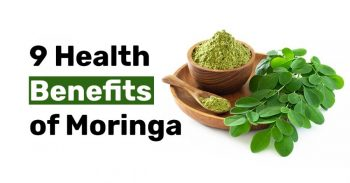 9 Health Benefits of Moringa