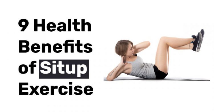 9 Health Benefits of situp exercises