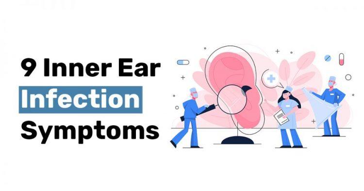 9 Inner Ear Infection Symptoms