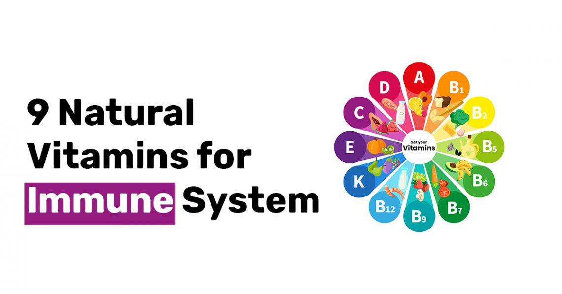 9 Natural Vitamins for Immune System