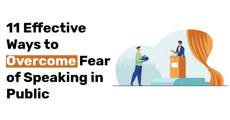 11 Effective Ways to Overcome Fear of Speaking in Public
