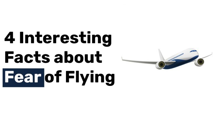 4 Interesting Facts about Fear of Flying