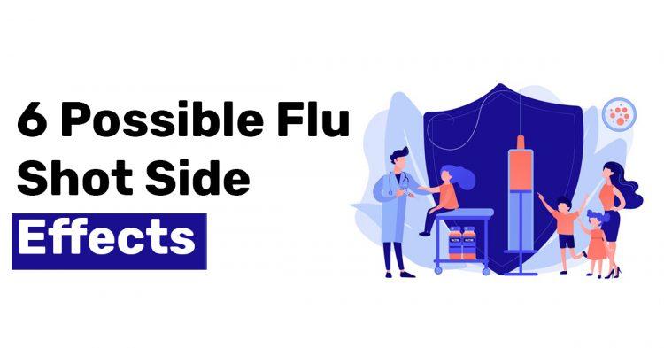 6 Possible Flu Shot Side Effects